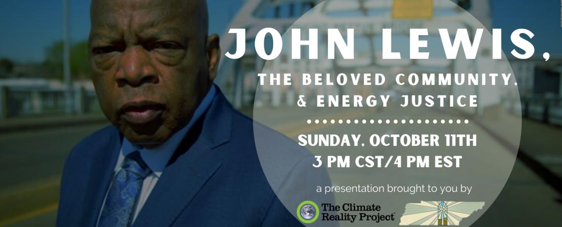 Climate Academy: John Lewis, The Beloved Community, & Energy Justice