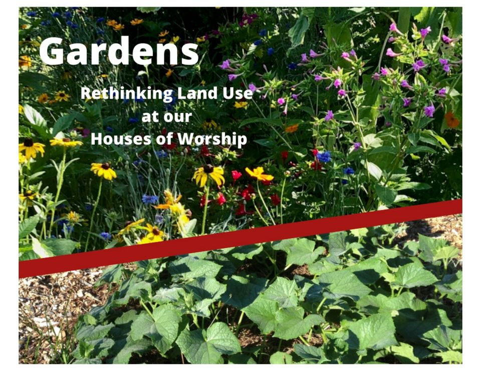 Gardens and Land Use at Houses of Worship